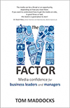 The M-factor - media training book