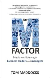 The M Factor: Media Confidence for Business Leaders and Managers